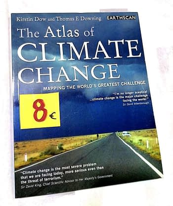 The Atlas of Climate Change: Mapping the World's Greatest Challenge. 8€