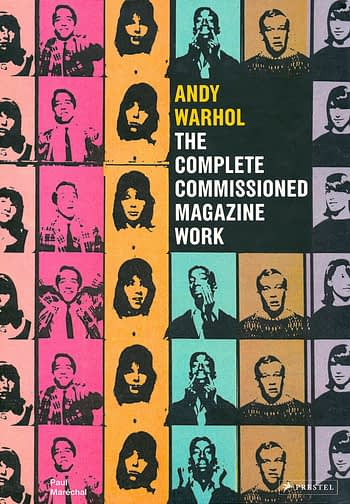Andy Warhol. The Complete Commissioned Magazine Work. 1948-1987. Catalogue Raisonné 89€