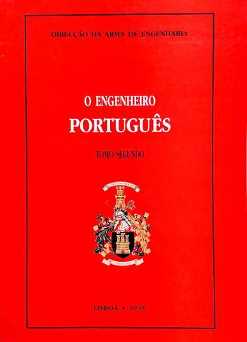 O Engenheiro Português. Um Fac-simile | The Portuguese Engineer. A Fac-simile