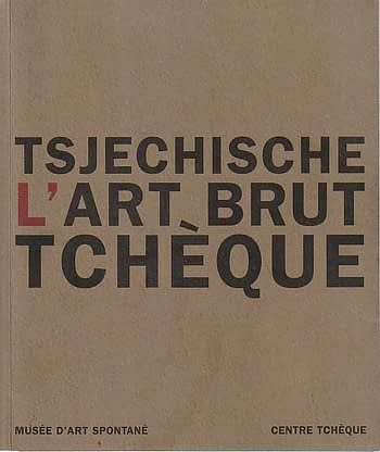 Art Brut Tchèque | Tsjechische Art Brut | The Czech Art Brut 45€
