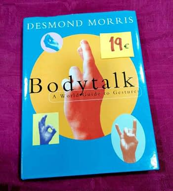 Body Talk. A World Guide to Gestures 19€ Desmond Morris
