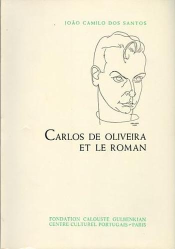 Carlos de Oliveira et Le Roman | Carlos de Oliveira e o Romance