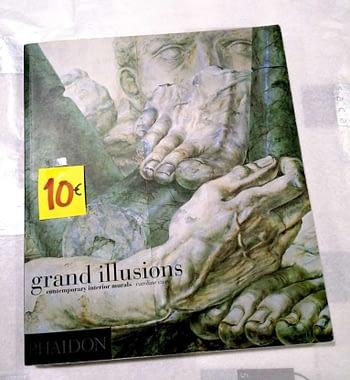 Grand Illusions. Contemporary Interior Murals. 10€ Caroline Cass Phaidon