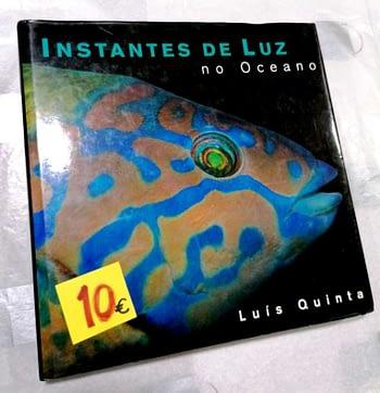 Instantes de Luz no Oceano. Luis Quinta. 12€