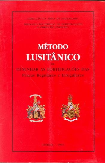Método Lusitânico de Desenhar as Fortificações das Praças Regulares e Irregulares (Fac-simile) 75€