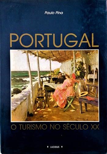 Portugal. O Turismo no Século XX