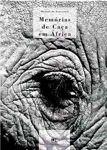 Memórias de Caça em África | Hunting Memories in Africa