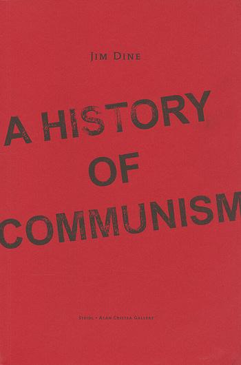 Jim Dine. A History of Communism 11€