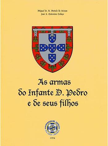 As Armas do Infante D. Pedro e de seus Filhos