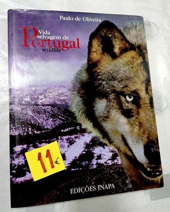 Vida Selvagem de Portugal | Wild Life of Portugal (bilingue | bilingual) Paulo Oliveira. Inapa- 11€