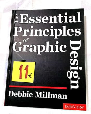 The Essential Principles of Graphic Design 11€ Debbie Millman RotoVison