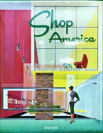 Shop America Midcentury Storefront Design 1938-1950