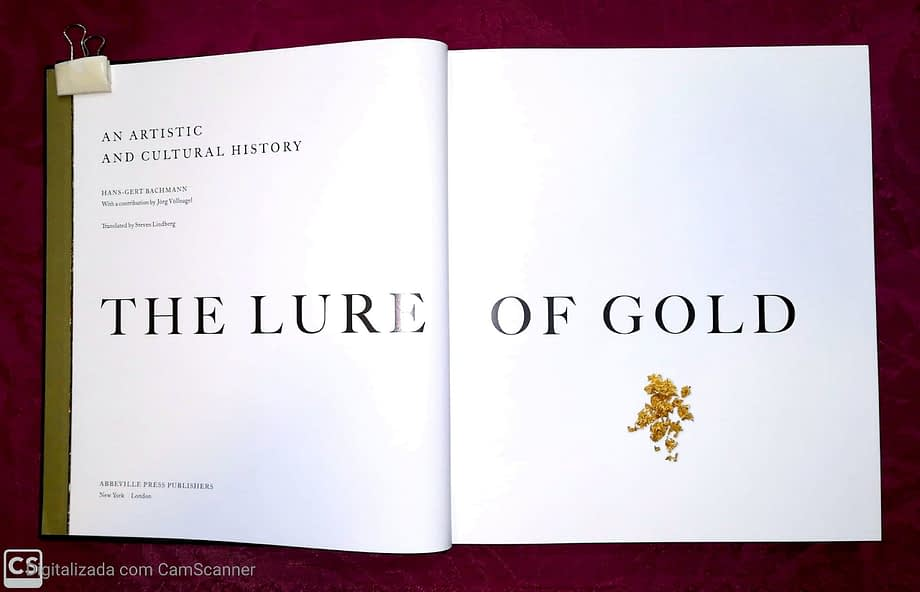 The Lure of Gold. An Artistic And Cultural History 3 (5)