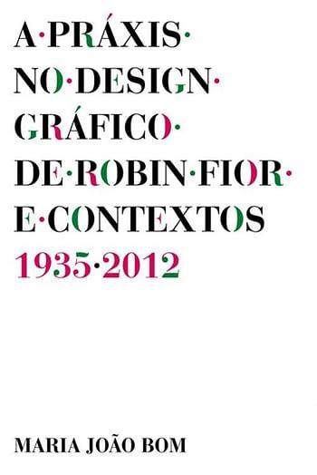 A Praxis no Design Gráfico de Robin Fior e Contextos (1935-2012)