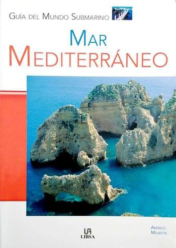 Mar Mediterraneo. Guía del Mundo Submarino 16€
