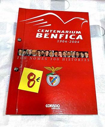 Centenarium Benfica. 1904-2004. 100 Nomes. 100 Histórias. 8€ Correio da Manhã.