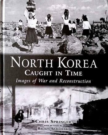 North Korea Caught in Time. Images of War and Reconstruction | Coreia do Norte Apanhada no Tempo. Imagens de Guerra e Reconstrução