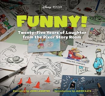 Funny! Twenty-Five Years of Laughter from the Pixar Story Room (The Art of)