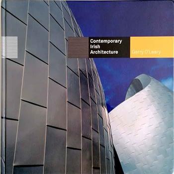 Contemporary Irish Architecture | Arquitectura Contemporânea Irlandesa