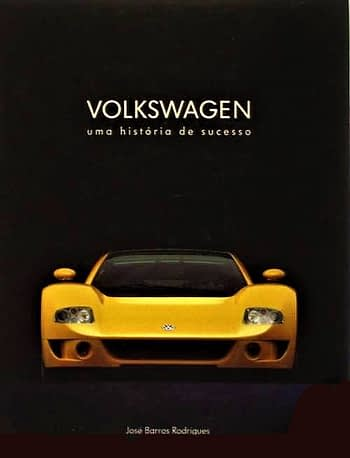 Volkswagen. Uma Historia de Sucesso