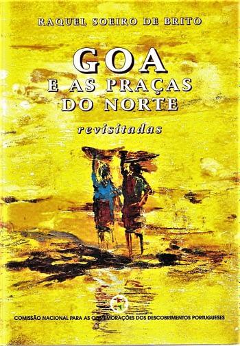 Goa e as Praças do Norte Revisitadas | Goa and Northern Strongholds Revisited