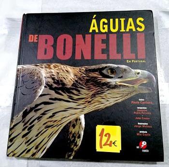 Águias de Bonelli em Portugal. Paulo Caetano. 12€
