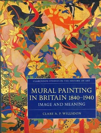Mural Painting in Britain, 1840-1940. Image and Meaning | Pintura Mural na Grã-Bretanha, 1840-1940. Imagem e Significado 125€
