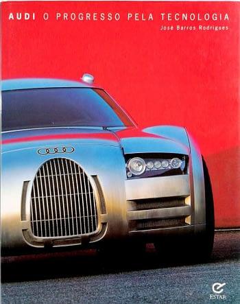 Audi. O Progresso pela Tecnologia