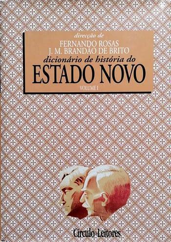 Dicionário da História do Estado Novo (2 vols) 32,50€