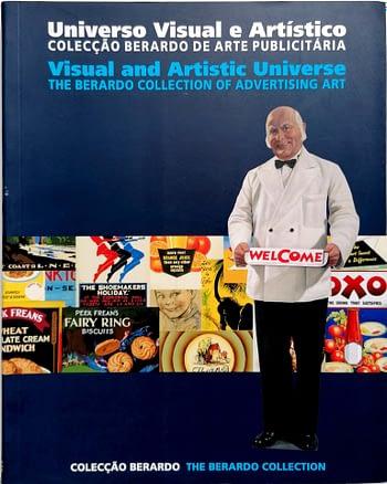 Universo Visual e Artístico. Colecção Berardo de Arte Publicitária | Visual and Artistic Universe. Berardo Collection of Advertising Art