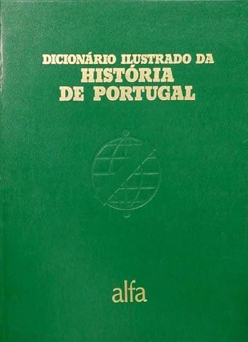Dicionário Ilustrado da História de Portugal (2 Volumes)