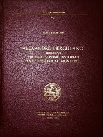 Alexandde Herculano. Portugal's Prime Historian