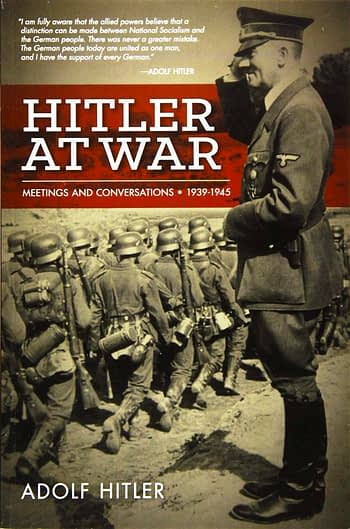 Hitler at War. Meetings and Conversations, 1939-1945   Hitler na Guerra. Reuniões e Conversas, 1939-1945