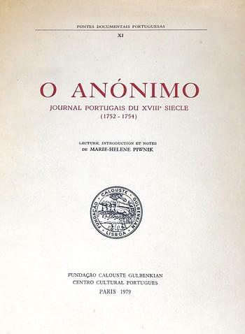 O Anonimo. Journal portugais du XVIIIème siècle (1752-1754)