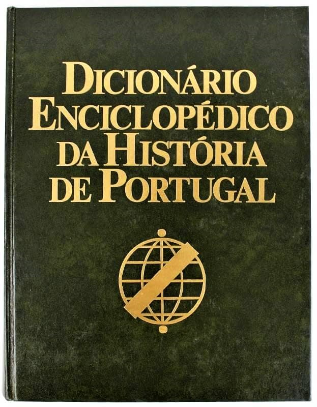 Dicionário Enciclopédico da História de Portugal (2 Volumes)