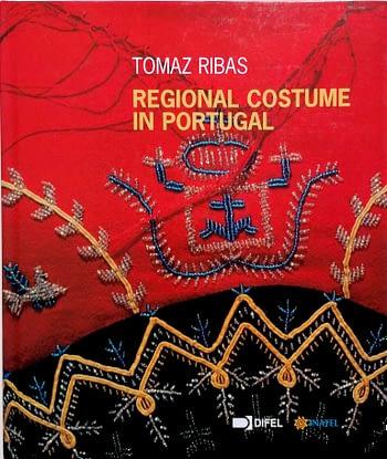 Regional Costume in Portugal | Trajo Regional em Portugal