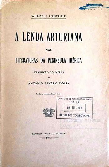 A Lenda Arturiana nas Literaturas da Península Ibérica.