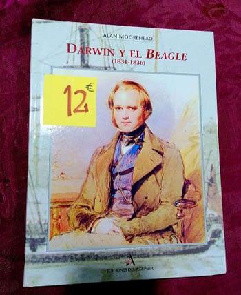 Darwin y el Beagle. Alan Moorhead. 12€