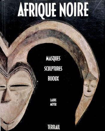 Afrique Noire. Masques, Sculptures, Bijoux | África Negra. Máscaras, Esculturas e Jóias | Black Africa. Masks, Sculptures and Jewelry 21,50€