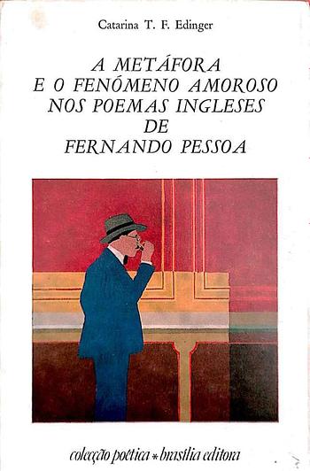 A Metáfora e o Fenómeno Amoroso nos Poemas Ingleses de Fernando Pessoa