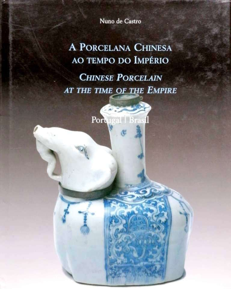 A-Porcelana-Chinesa-Tempo-Império-Portugal-Brasil