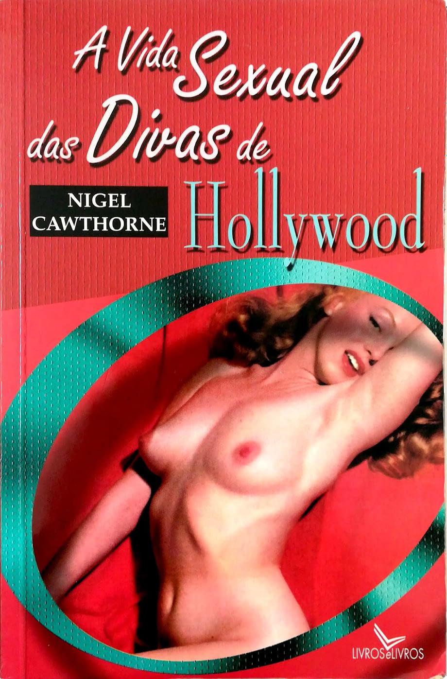 livro capa mole Vida Sexual das Divas de Hollywood. Os Escândalos da Fábrica de Sonhos