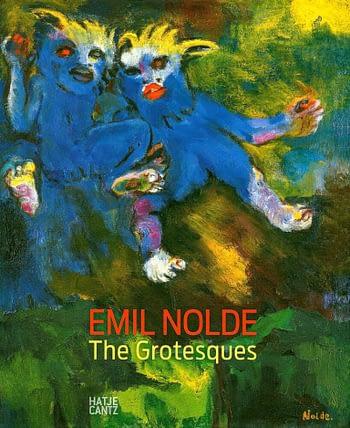 Emil Nolde. The Grotesques | Os Grotescos de Emil Nolde