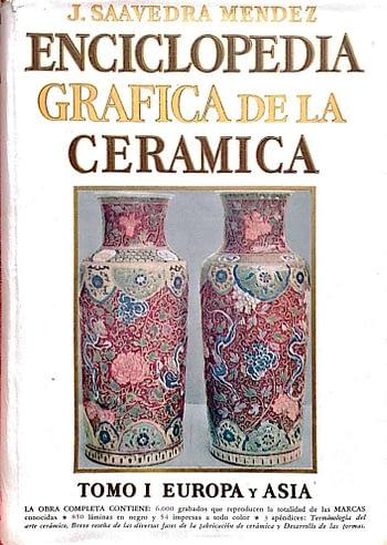 Enciclopedia Grafica de la Ceramica. Tomo 1 & Tomo 2 | Graphic Encyclopedia of Ceramics (2 Volumes) | Encyclopedie Graphic des Céramiques (2 Volumes)