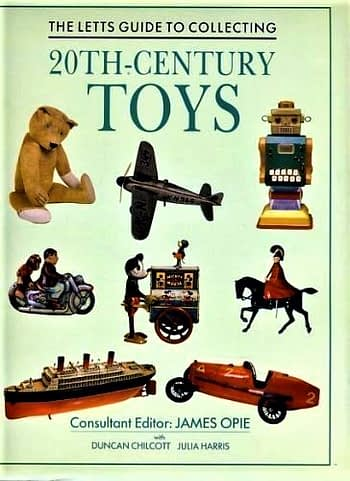 The Letts Guide to Collecting 20th Century Toys | O Guia Letts de Coleccionismo de Brinquedos do Século XX